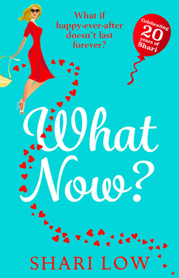 What Now? by Shari Low book cover
